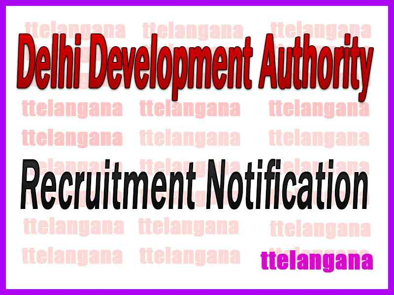 Delhi Development Authority DDA Recruitment Notification
