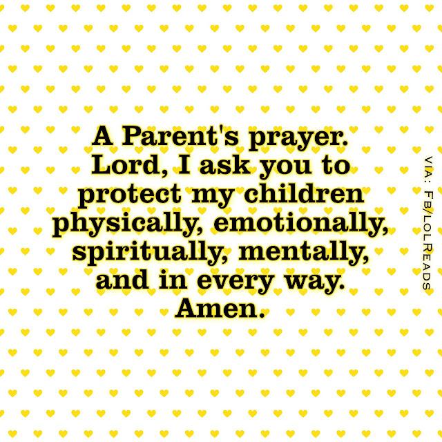 A Parents Prayer, My Prayer for kids