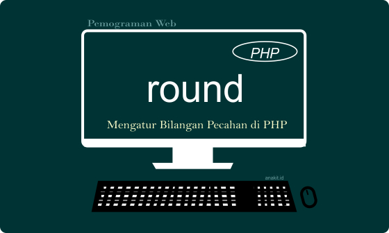 Mengatur angka dibelakang koma dengan round di php