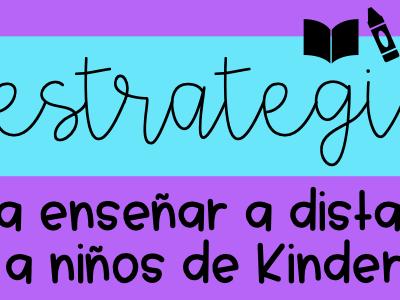 4 Estrategias para enseñar a distancia a niños de Kindergarten
