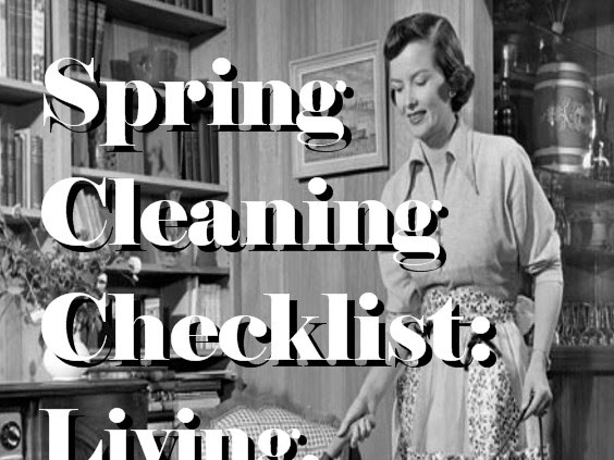 Spring Cleaning Checklist: Living Room, Family Room, & Dining Room (with free printable)