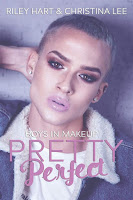 Pretty perfect   Boys in makeup #1   Riley Hart & Christina Lee