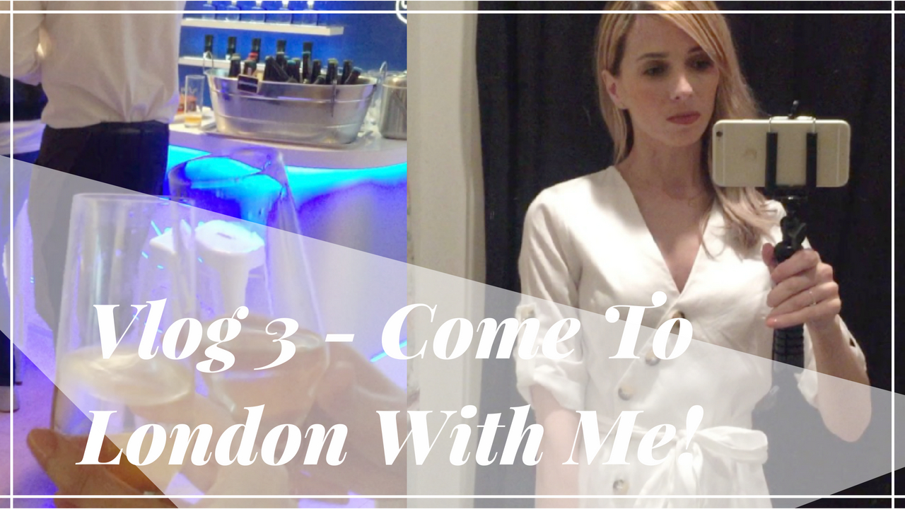 Vlog 3 - Come To London With Me! Blogging Events, Burgers And Shopping In Zara