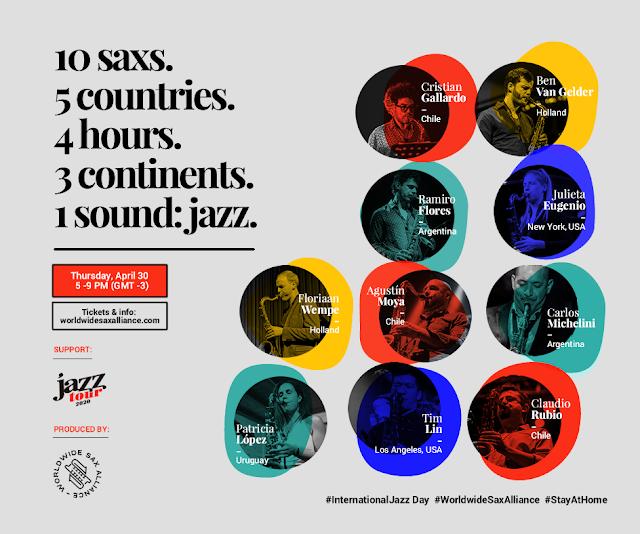 Worldwide Sax Alliance #Internaciontal Jazz Day 2020 Día Internacional del Jazz 30 de Julio.