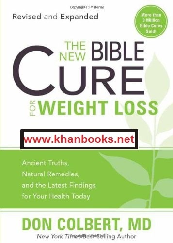 alt=The-New-Bible-Cure-for-Weight-Loss-Ancient-Truths-Natural-Remedies-and-the-Latest-Findings-for-Your-Health-Today-MD-Don-Colbert-cover-page