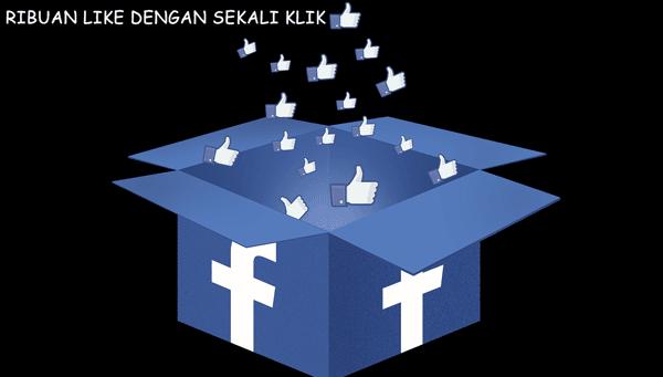 cara mendapatkan banyak like otomatis di facebook