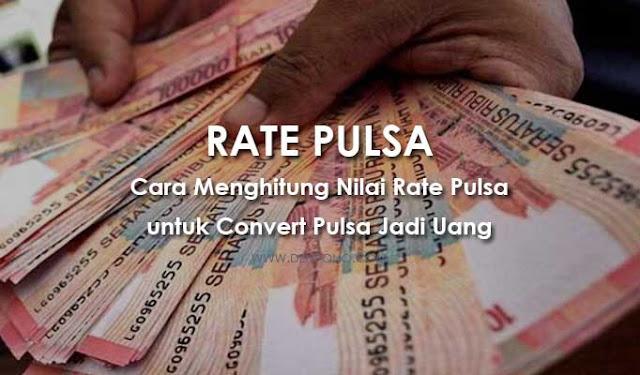 Cara Menghitung Rate Pulsa (Convert Pulsa Jadi Uang)