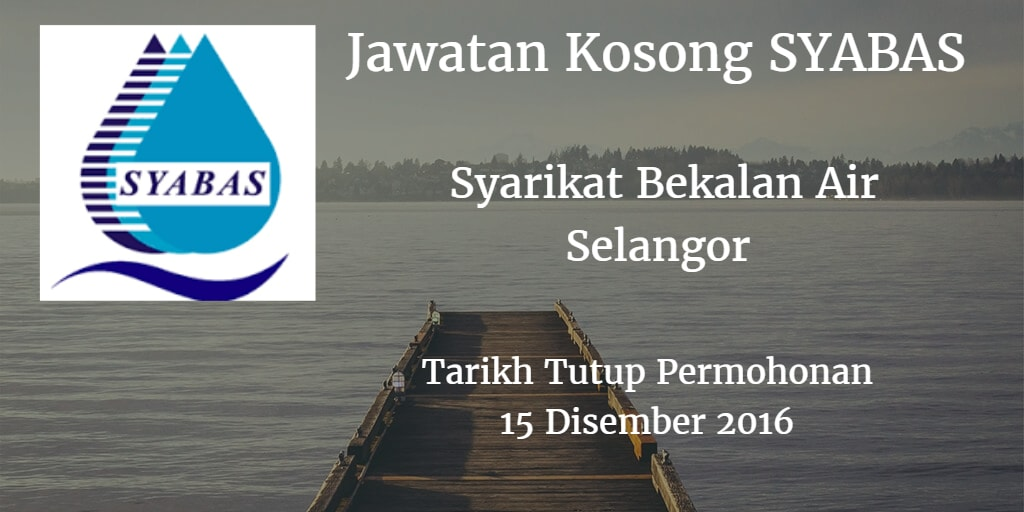 Jawatan Kosong SYABAS 15 Disember 2016