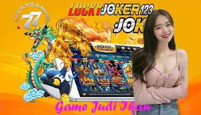 Game Judi Ikan Situs Judi Terbaru Dan Modern Joker Gaming