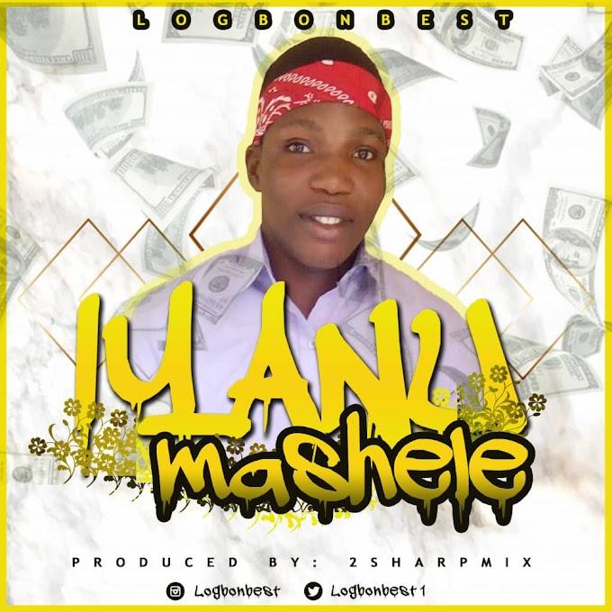 Download MP3: Iyanu Mashele - Logbonbest
