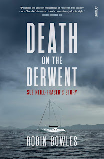 Death on the Derwent - Sue Neill-Fraser's story by Robin Bowles book cover