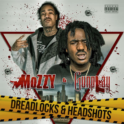 Mozzy & Gunplay - Dreadlocks & Headshots - Album Download, Itunes Cover, Official Cover, Album CD Cover Art, Tracklist