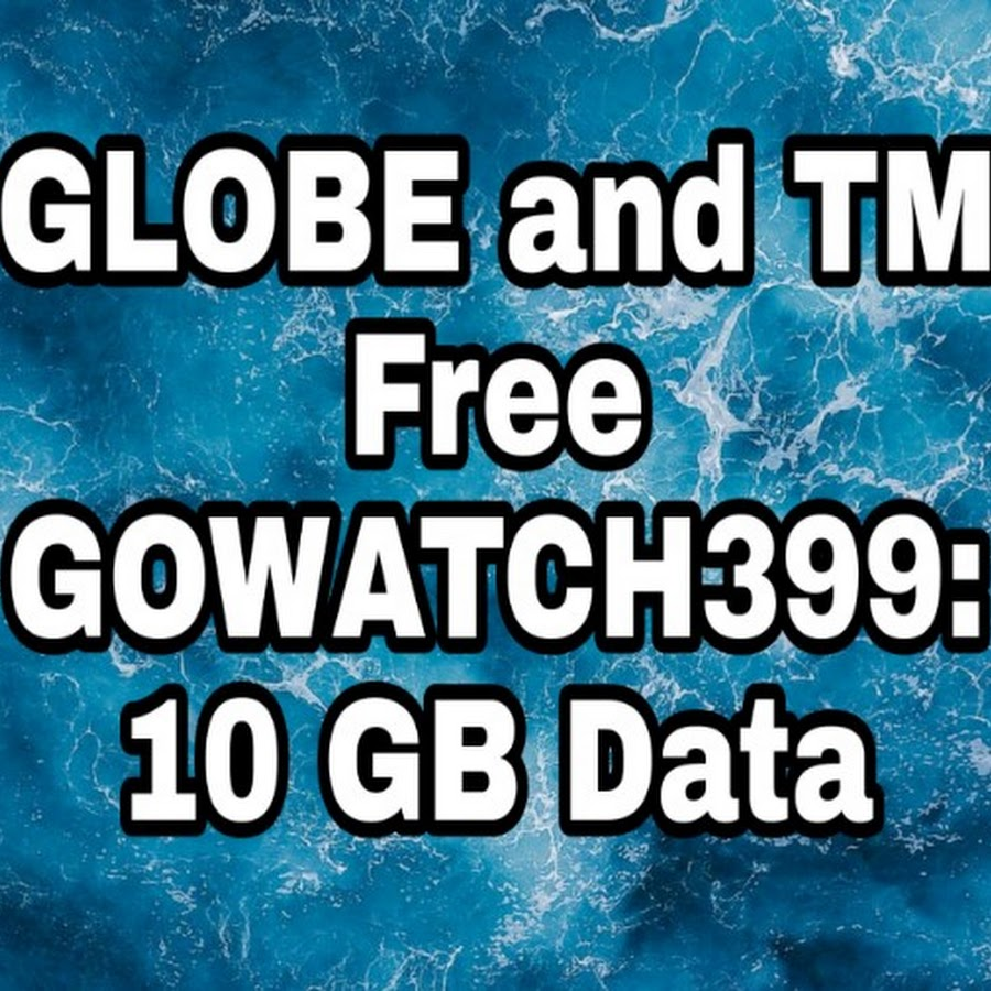 Globe TM Get Free GOWATCH399 With 10GB Data Tutorial