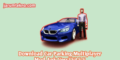Download Car Parking Multiplayer Mod Apk Versi V4.5.5