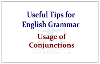 Useful Tips about English Grammar- Usage of Conjunctions