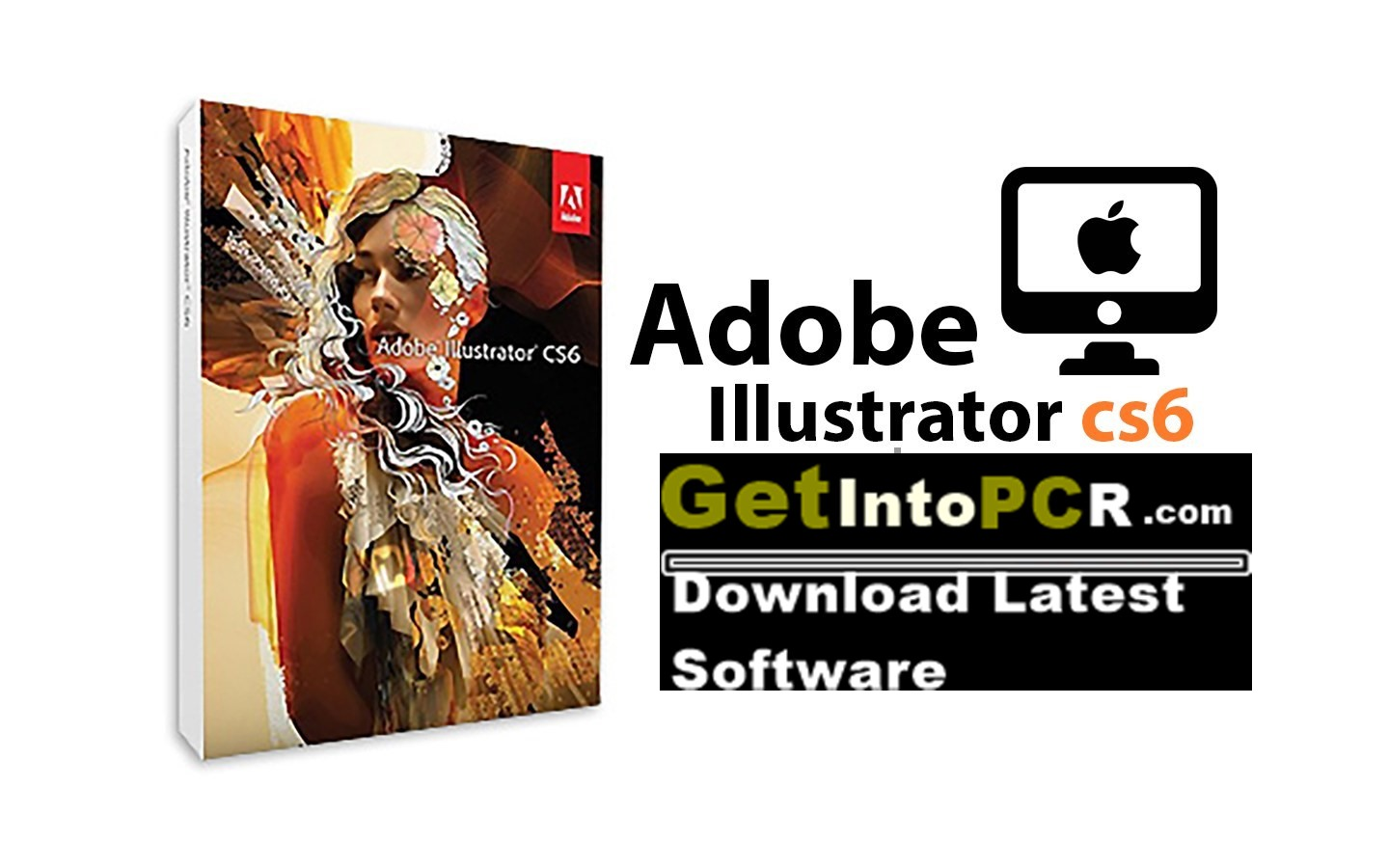 Adobe Illustrator Cs6 Free Download Full Version For Windows Get Into Pc Download Latest Free Software And Apps