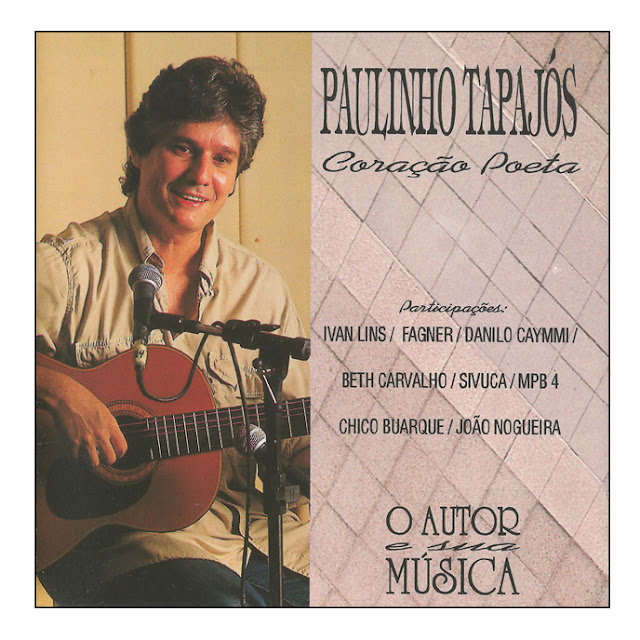 Paulinho Tapajós - Coração Poeta