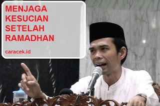 Download Audio Ceramah Ustad Somad Tema Menjaga Kesucian Setelah Ramadhan