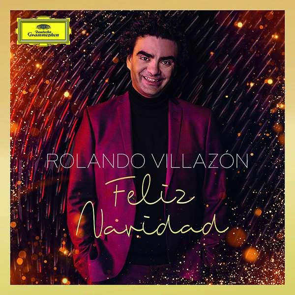 Weihnachtslieder Italienisch Texte.Ouverture Feliz Navidad Rolando Villazon Deutsche Grammophon