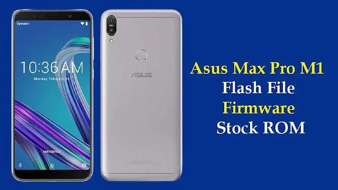 Asus Zenfone Max Pro (M1) Flash File | Stock Firmware ROM