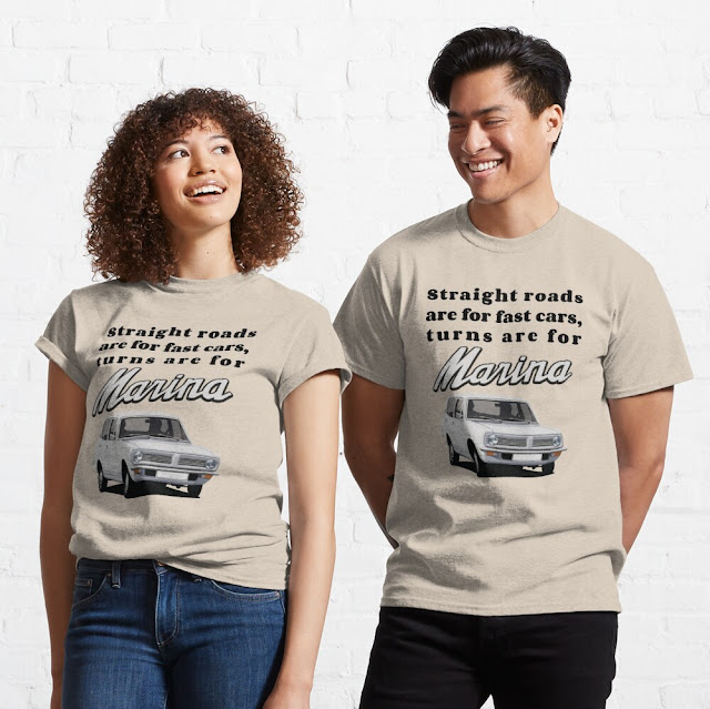 Straight roads are for fast cars, turns are for Morris Marina shirts