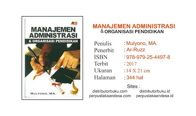Manajemen Administrasi dan Organisasi Pendidikan