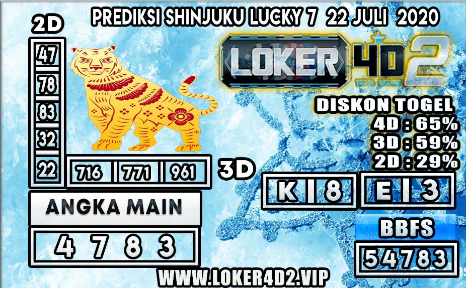 PREDIKSI TOGEL LOKER4D2 SHINJUKU LUCKY 7 22 JULI 2020