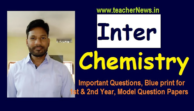 Inter Chemistry Important Questions, Blue print for 1st & 2nd Year 2020 Model Question Papers