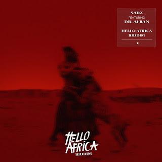 Sarz – Hello Africa Riddim (feat. Dr Alban)