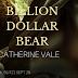 Book Blitz - Billion Dollar Bear by Catherine Vale