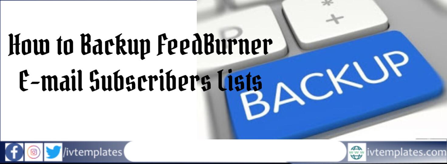 backup FeedBurner subscribers email list