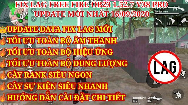 DOWNLOAD HƯỚNG DẪN FIX LAG FREE FIRE OB23 1.52.7 V38 PRO MỚI NHẤT, CHI TIẾT VÀ CỤ THỂ CHO NHIỀU LOẠI MÁY YẾU.