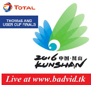 Total BWF Thomas & Uber cup finals 2016 live streaming and videos