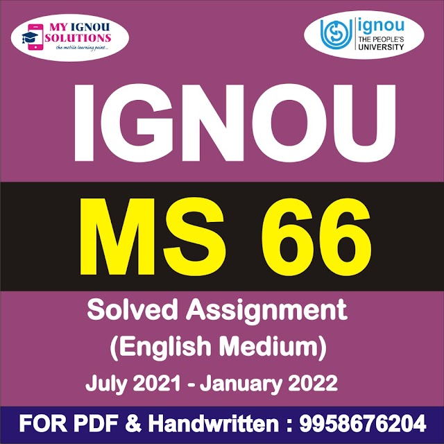 MS 66 Solved Assignment 2021-22