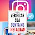 Instagram anuncia mudanças - Agora é possível solicitar Verificação de Conta