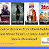 Filmywap Latest Review: Free Hindi Dubbed Movies, Hollywood Movie Hindi, 123mkv And filmywap Movie Download