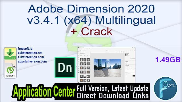 Adobe Dimension 2020 v3.4.1 (x64) Multilingual + Crack