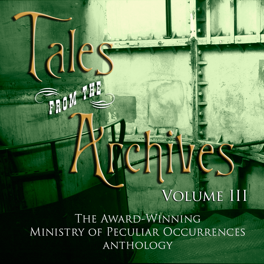 Tales from the Archives Vol III
