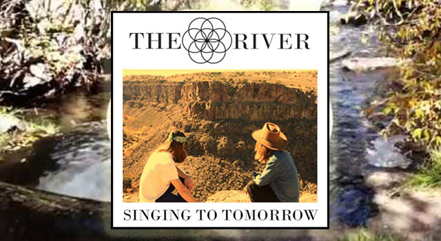 The River - Singing To Tomorrow 2019