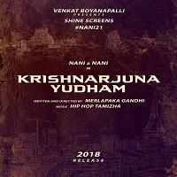 Krishnarjuna Yudham songs free download, Krishnarjuna Yudham 2017 Movie Songs, Krishnarjuna Yudham Mp3 Songs, Nani, Hip-Hop Tamizha . Krishnarjuna Yudham Songs, Krishnarjuna Yudham Telugu Songs Krishnarjuna Yudham Songs