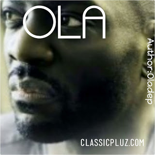 Must Read: Ola By Oladeb Episode 5