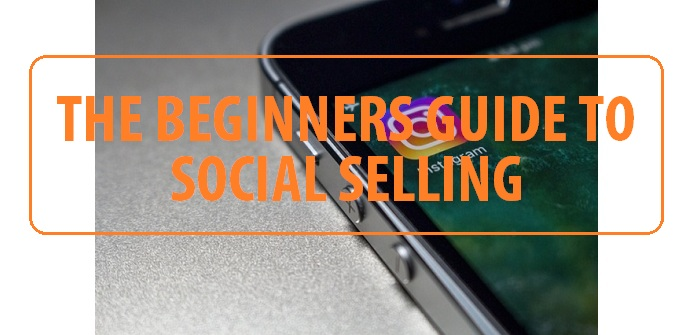 Beginners guide to social selling