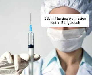 BSc in nursing admission circular 2021 in Bangladesh