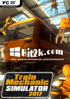 Train Mechanic Simulator 2017 Download