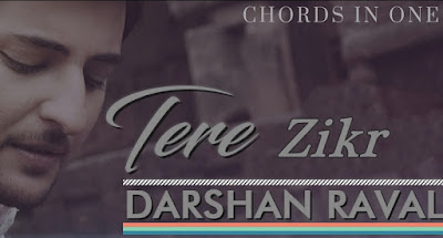 TERA ZIKR Guitar Chord Complete and Accurate | Darshan Raval |