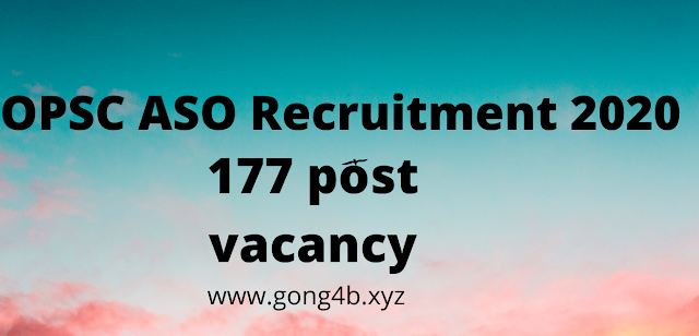 OPSC ASO recruitment 2020 177 Post
