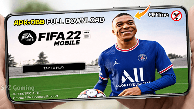 Download FIFA 22 Mobile Android Offline Update 700 MB Best Graphics