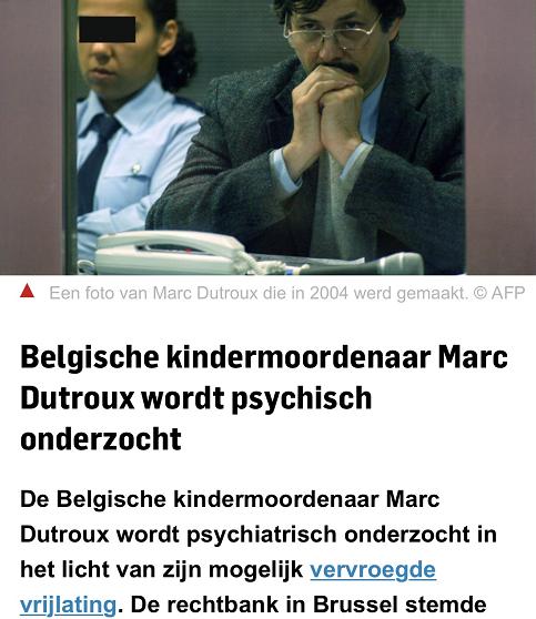 https://www.ad.nl/buitenland/belgische-kindermoordenaar-marc-dutroux-wordt-psychisch-onderzocht~afbdb1e3/