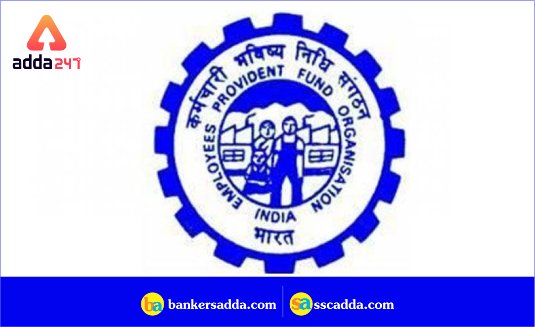 EPFO Assistant Recruitment Notification Out | 280 Vacancies