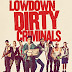 Nonton Film Lowdown Dirty Criminals - Full Movie | (Subtitle Bahasa Indonesia)